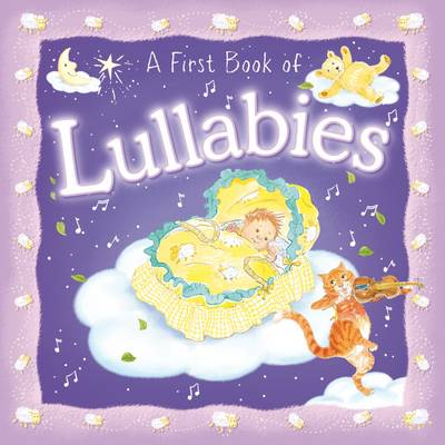 A First Book of Lullabies by Angela Hewitt