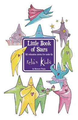 Relax Kids Little Book of Stars by Marneta Viegas