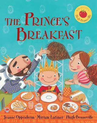 The Prince's Breakfast by Joanne Oppenheim