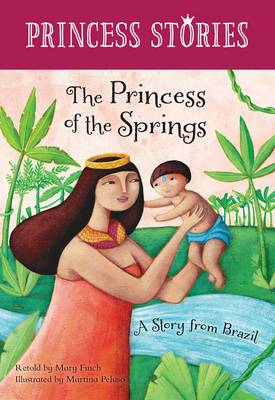 The Princess of the Springs by Mary Finch