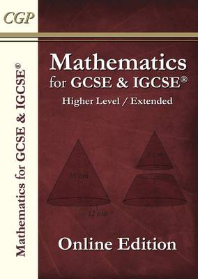 Maths for GCSE and International GCSE, Higher Level / Extended: Student Online Edition by CGP Books