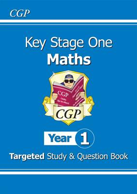 KS1 Maths Targeted Study & Question Book - Year 1 by CGP Books