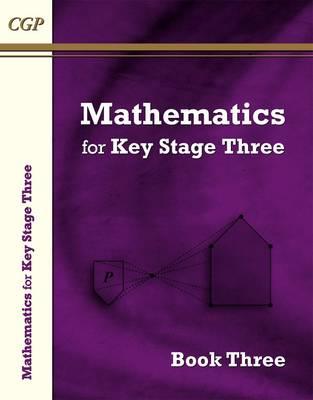 Mathematics for KS3 by CGP Books