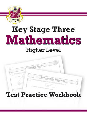 KS3 Maths Test Practice Workbook - Higher by CGP Books