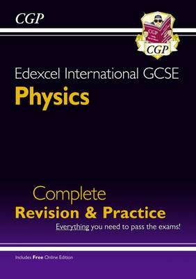 Edexcel Certificate/International GCSE Physics Complete Revision & Practice (with Online Edition) by CGP Books