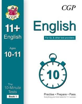 10-Minute Tests for 11+ English (Ages 10-11) by CGP Books