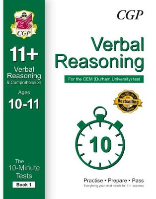 10-Minute Tests for 11+ Verbal Reasoning (Ages 10-11) - CEM Test by CGP Books