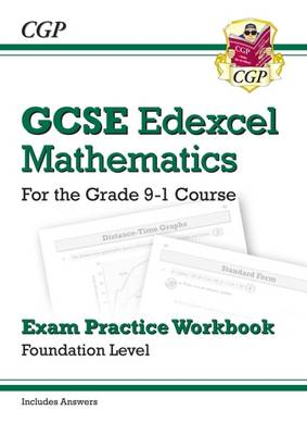 New GCSE Maths Edexcel Exam Practice Workbook: Foundation - For the Grade 9-1Course (with Answers) by CGP Books