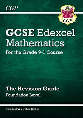New GCSE Maths Edexcel Revision Guide: Foundation - for the Grade 9-1 Course (with Online Edition) by CGP Books
