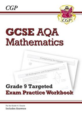 New GCSE Maths AQA Grade 9 Targeted Exam Practice Workbook (Includes Answers) by CGP Books