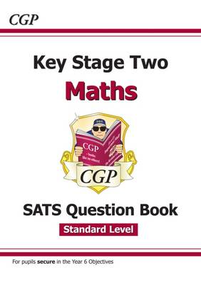 KS2 Maths Targeted SATS Question Book - Standard Level (for the 2018 tests and beyond) by