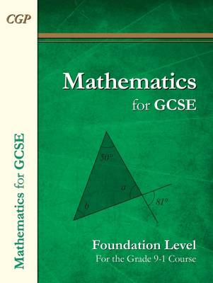 New Maths for GCSE Textbook: Foundation (for the Grade 9-1 Course) by CGP Books