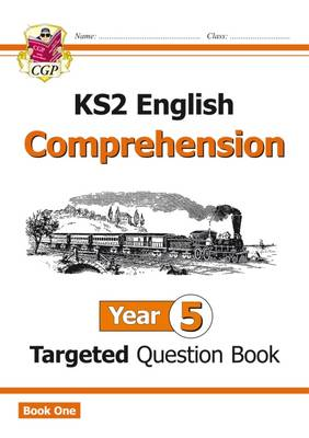 KS2 English Targeted Question Book Comprehension by CGP Books