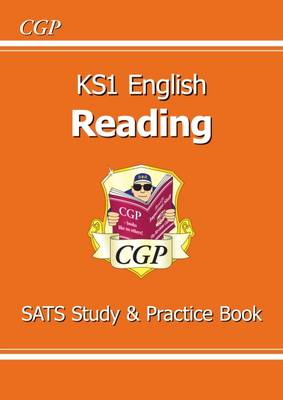 KS1 English Reading Study & Practice Book (for the New Curriculum) by CGP Books