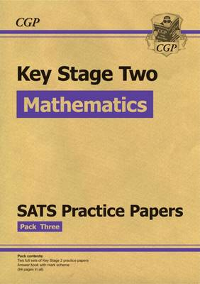 New KS2 Maths SATS Practice Papers: For the 2016 SATS and Beyond by CGP Books