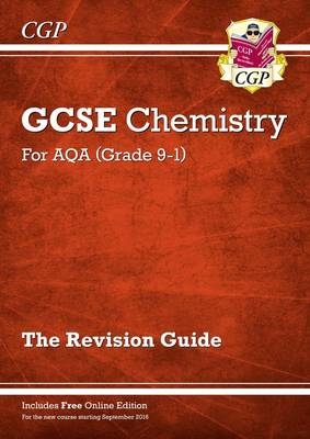 New Grade 9-1 GCSE Chemistry: AQA Revision Guide with Online Edition by CGP Books
