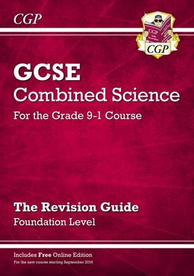 New Grade 9-1 GCSE Combined Science: Revision Guide with Online Edition - Foundation by CGP Books