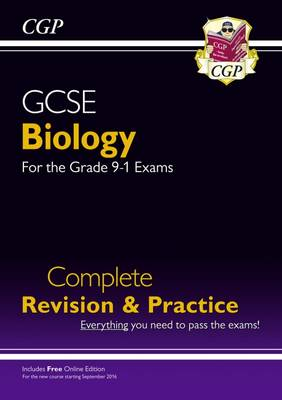 New Grade 9-1 GCSE Biology Complete Revision & Practice with Online Edition by CGP Books