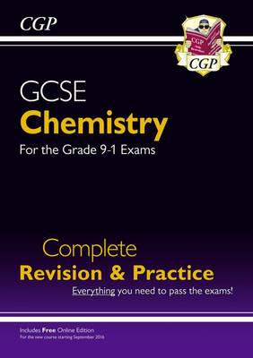 New Grade 9-1 GCSE Chemistry Complete Revision & Practice with Online Edition by CGP Books