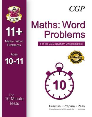 10-Minute Tests for 11+ Maths: Word Problems (Ages 10-11) - CEM Test by CGP Books