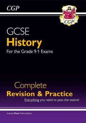 New GCSE History Complete Revision & Practice - For the Grade 9-1 Course (with Online Edition) by CGP Books