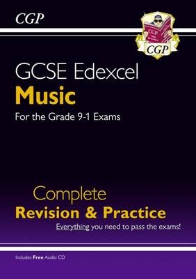 New GCSE Music Edexcel Complete Revision & Practice - For the Grade 9-1 Course by CGP Books