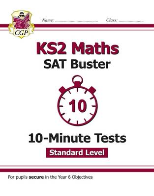 New KS2 Maths Targeted SAT Buster 10-Minute Tests - Standard by CGP Books