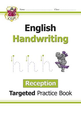 New English Targeted Practice Book: Handwriting - Reception by CGP Books