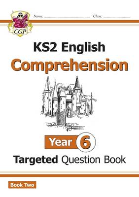 New KS2 English Targeted Question Book: Year 6 Comprehension - Book 2 by
