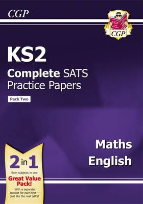 KS2 Maths and English SATS Practice Papers (Updated for the 2017 Tests) - Pack 2 by CGP Books