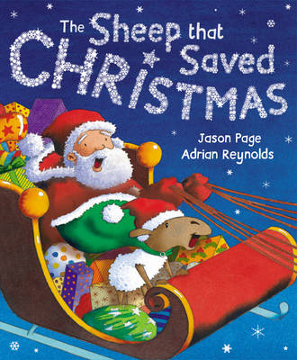 The Sheep That Saved Christmas A Eweltide Tale by Jason Page