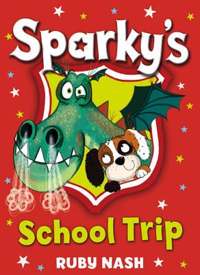Sparkys School Trip by Ruby Nash