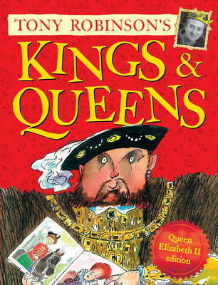 Kings and Queens Queen Elizabeth II Edition by Sir Tony Robinson