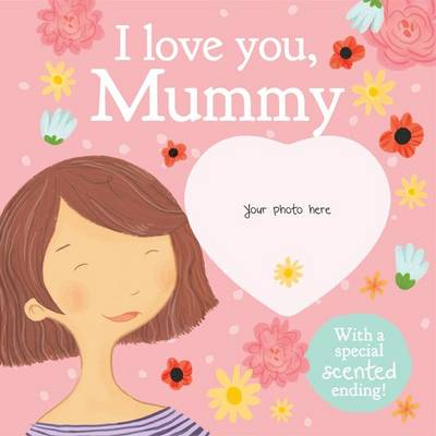 I Love You, Mummy by Amber Cassidy