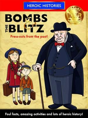 Bombs & the Blitz by Anita Ganeri