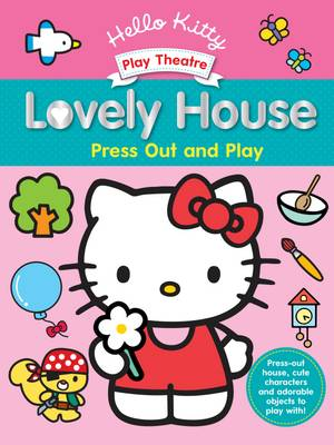 Hello Kitty Play Theatre Lovely House by Sanrio, Jacqueline Furby