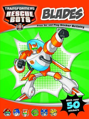 Blades (Orange) Rescuebots Press-Out and Play Sticker Activity by
