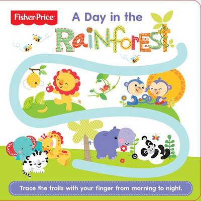 Follow Me - A Day in the Rainforest by Fisher-Price