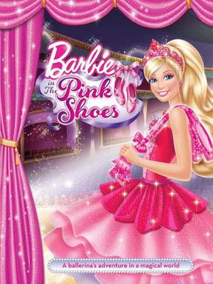 Barbie and the Pink Shoes by Mattel Inc.