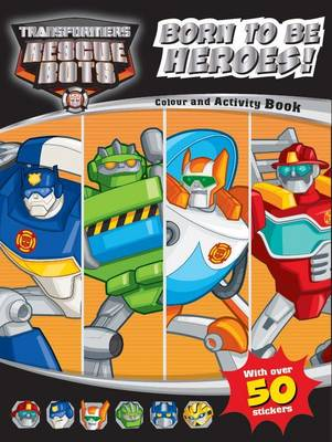 Transformers Rescue Bots Born Heroes Colouring & Activity by