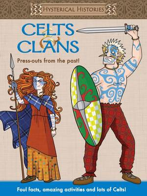 Hysterical Histories Celts & Clans by
