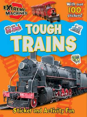 Extreme Machines Trains by