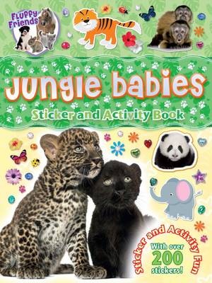 Fluffy Friends Jungle Babies by Autumn Publishing Inc.