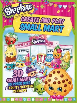 Shopkins Create and Play Small Mart 3D Shop, 100 Press Outs & Scented Stickers by