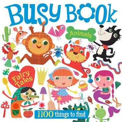 Busy Book Animals & Fairy Tales by Autumn Publishing Inc.
