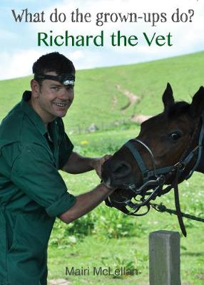 Richard the Vet by Mairi McLellan