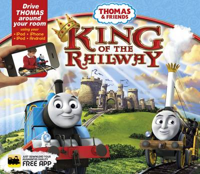 Thomas and Friends King of the Railway by Emily Stead