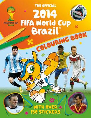 Official 2014 FIFA World Cup Brazil Colouring Book by Emily Stead