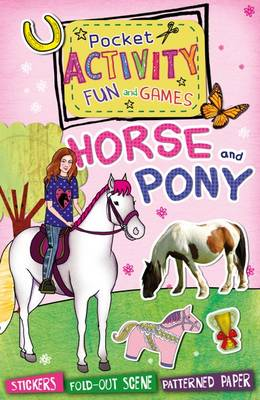 Pocket activity fun and games Horse and Pony by Andrea Pinnington