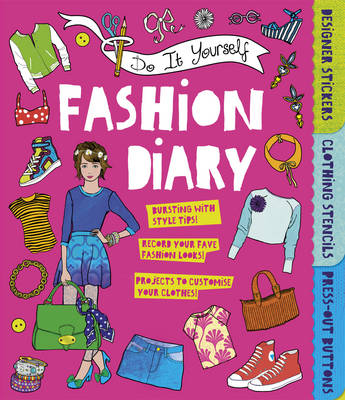 Do it Yourself Fashion Diary by Caroline Rowlands